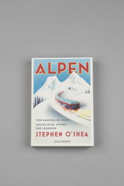 Die Alpen - Geschichten, Mythen und Legenden