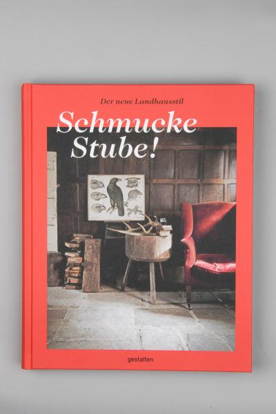 Schmucke Stube - Der neue Landhausstil