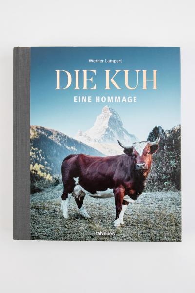 Werner Lampert - die Kuh eine Hommage Buch